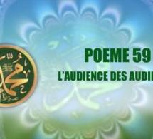 VIDÉO :POÈME SUR LE PROPHÈTE PSL : 59 L'AUDIENCE DES AUDIENCES