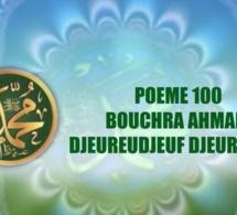VIDÉO:POÈME SUR LE PROPHÈTE PSL : 100 – BOUCHRA AHMADA DJEUREUDJEUF DJEUREUDJEUF