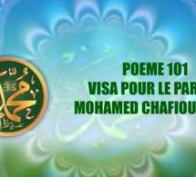 POEME SUR LE PROPHETE PSL : 101 – VISA POUR LE PARADIS :MOHAMED CHAFIOUNA (PSL)