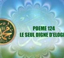 VIDÉO:POÈME SUR LE PROPHÈTE PSL : 124- LE SEUL DIGNE D'ÉLOGES
