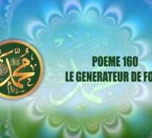 POÈME SUR LE PROPHÈTE PSL : 160 – LE GENERATEUR DE FORCE