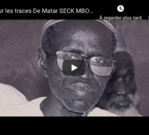 Sur les traces De Matar SECK MBORO ( Documentaire )