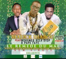 Malick Diabou Feat Alla Diop et Pape Faye : LE REMÈDE DU MAL
