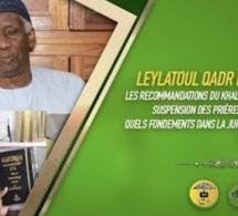LEYLATOUL QADR ET EID EL FITR : LES RECOMMANDATIONS DU KHALIF GENERAL DES TIDIANES