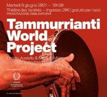 """Concert """"Tammurrianti World Project"""" - Quand le rythme endiablé du sud de l'Italie rencontre les autres rythmes du monde !"""
