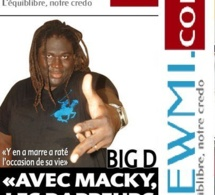 BIG D «Y'en a marre a raté la plus belle occasion de sa vie»