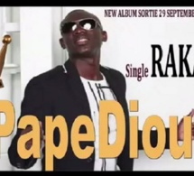 RAKADIOU le nouveau single de l'album international de Pape Diouf